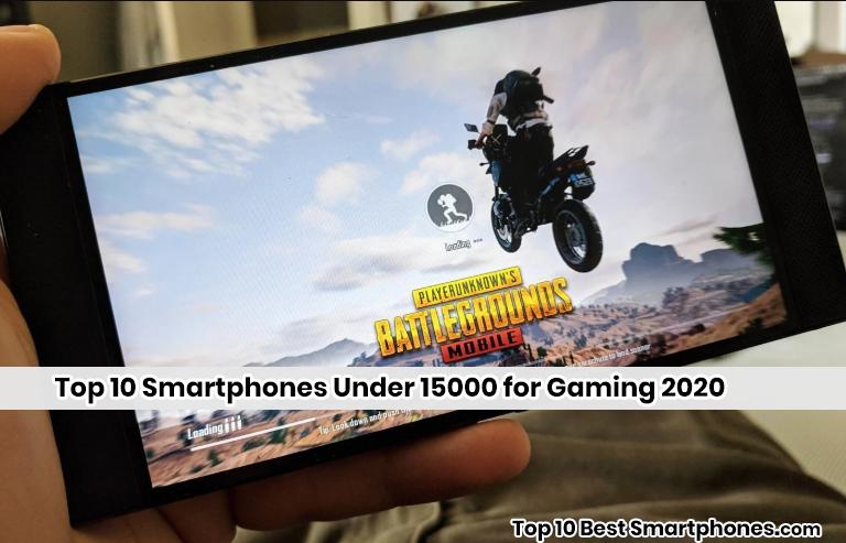 Smartphones Under 15000 for Gaming