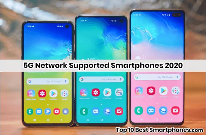 5G Network Supported Smartphones 2020