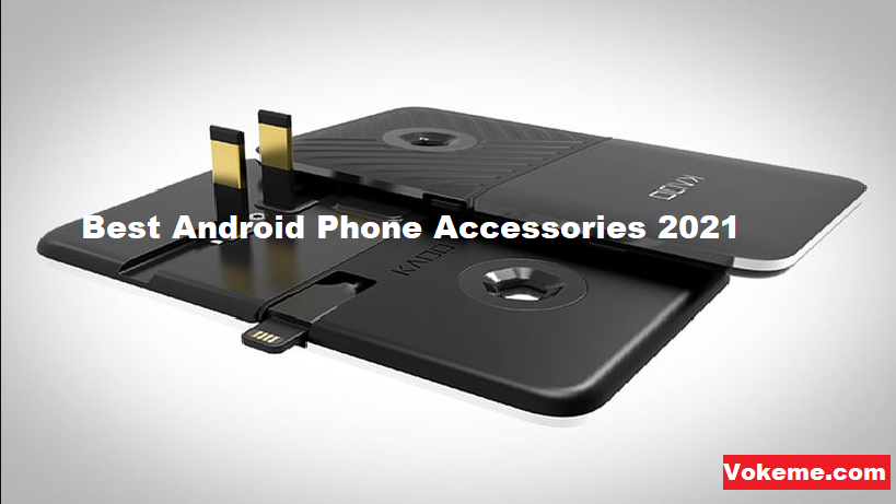 Top 10 Best Android Phone Accessories 2021