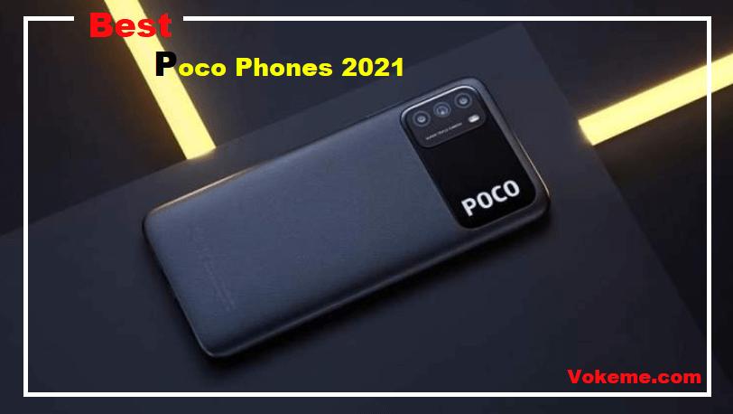Best Poco Phones 2021
