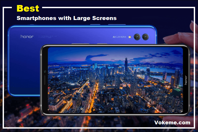Best Smartphones with Large Screens