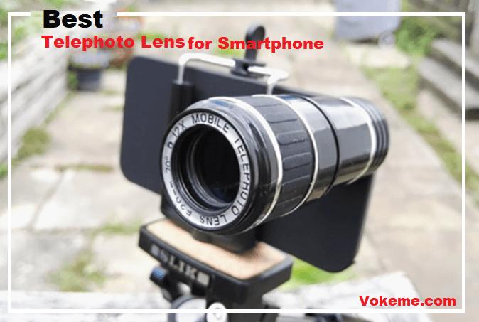 Best Telephoto Lens for Smartphone