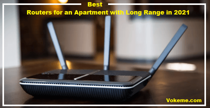 Best Router for an Apartment 2021