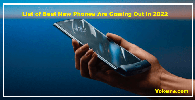 New Phones Coming Out 2022