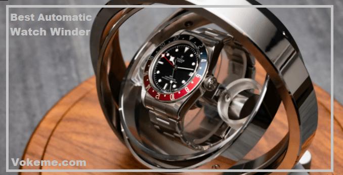 Best Automatic Watch Winder