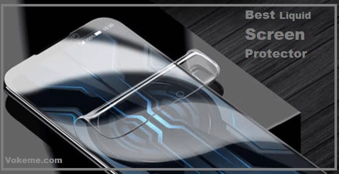 Best Liquid Screen Protector