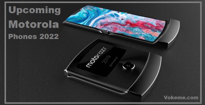 Upcoming Motorola Phones